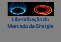 Liberalização do Mercado de Energia